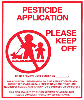 Pesticide application sign